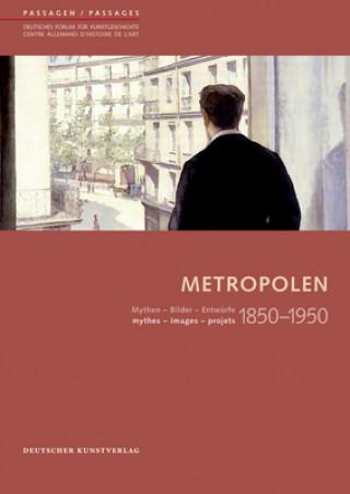 Metropolen 1850-1950