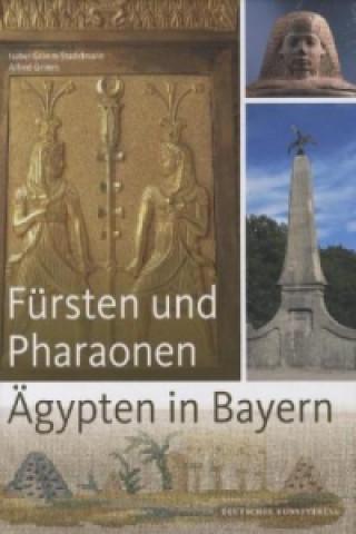 Fürsten und Pharaonen - Ägypten in Bayern