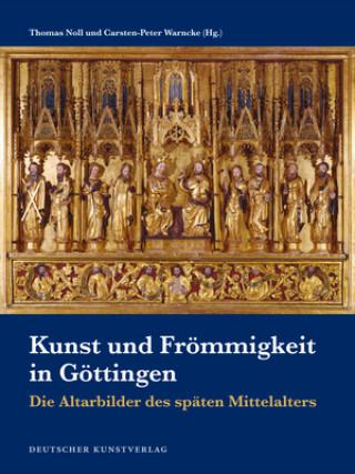 Kunst und Frömmigkeit in Göttingen
