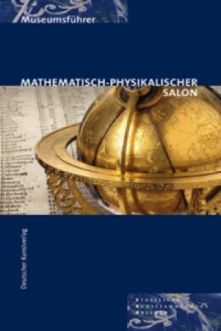Museumsführer: Mathematisch-Physikalischer Salon
