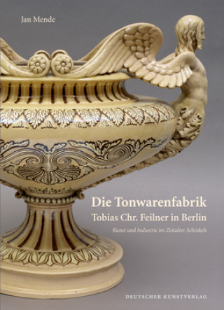 Die Tonwarenfabrik Tobias Chr. Feilner in Berlin