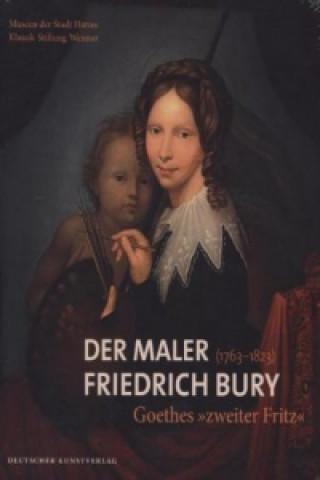 Der Maler Friedrich Bury (1763-1823)