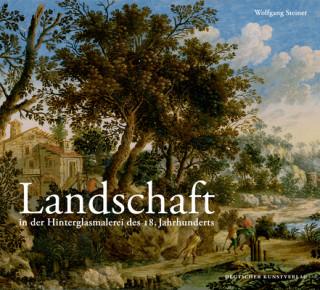 Landschaft in der Hinterglasmalerei des 18. Jahrhunderts