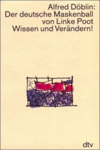 Der deutsche Maskenball von Linke Poot; Wissen und Verändern!