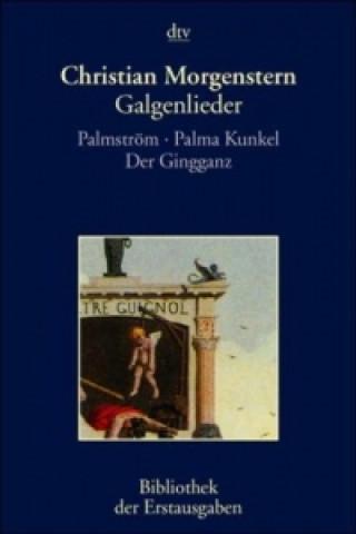 Galgenlieder. Palmström. Palma Kunkel, Der Gingganz