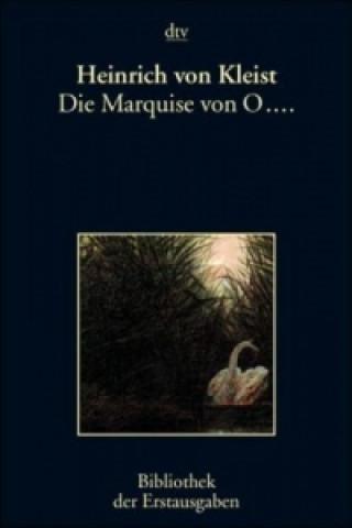 Die Marquise von O . . .