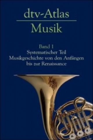 dtv-Atlas Musik. Bd.1