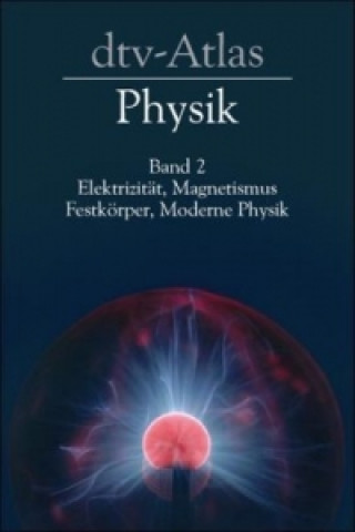 dtv-Atlas Physik. Bd.2