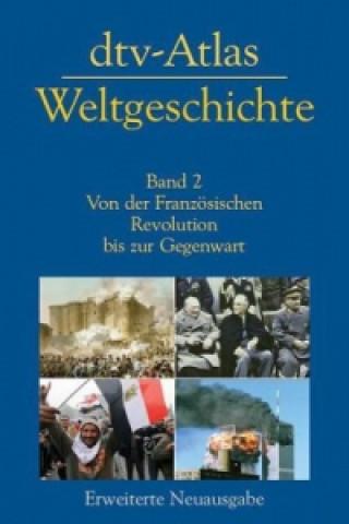 dtv-Atlas Weltgeschichte. Bd.2