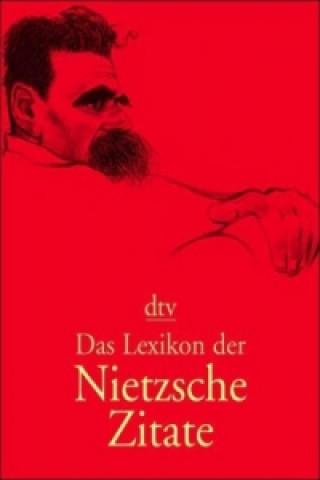 Das Lexikon der Nietzsche-Zitate
