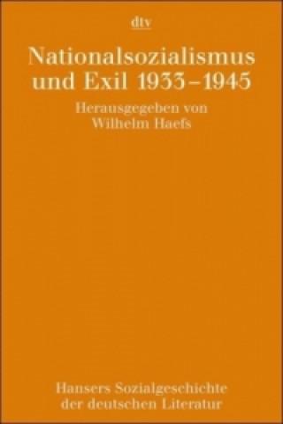 Nationalsozialismus und Exil 1933-1945