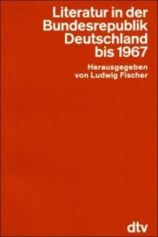 Literatur in der Bundesrepublik bis 1967