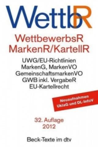 WettbewerbsR (WettbR), MarkenR und KartellR