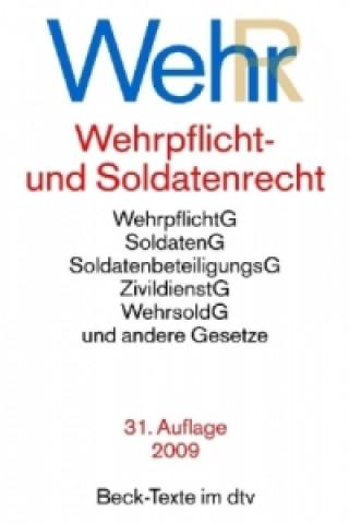 Wehrpflicht- und Soldatenrecht (WehrR)