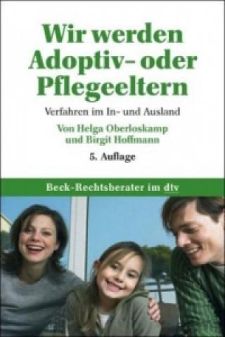 Wir werden Adoptiv- oder Pflegeeltern