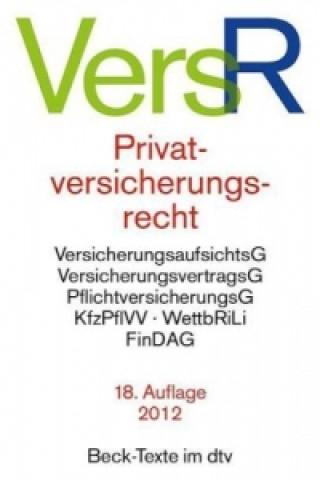 Privatversicherungsrecht (VersR)