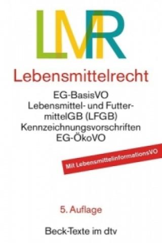 Lebensmittelrecht (LMR)