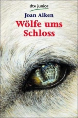 Wölfe ums Schloß
