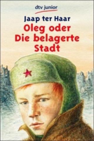 Oleg oder Die belagerte Stadt