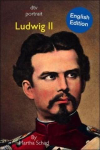 Ludwig II, English edition