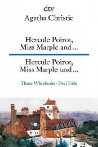 Hercule Poirot, Miss Marple and .... Hercule Poirot, Miss Marple und ...