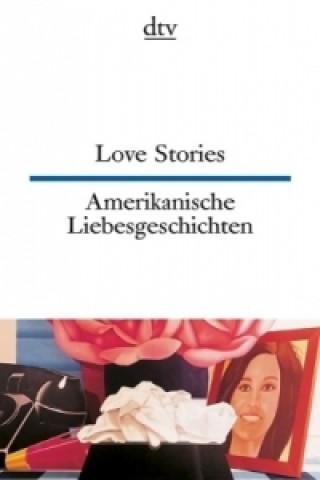 Amerikanische Liebesgeschichten. Love Stories