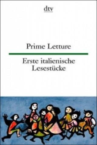 Erste italienische Lesestücke. Prime Letture