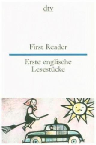 First Reader. Erste englische Lesestücke