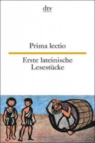 Prima lectio. Erste lateinische Lesestücke