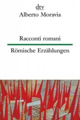 Racconti romani. Römische Erzählungen