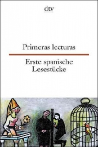 Erste spanische Lesestücke. Primeras lecturas
