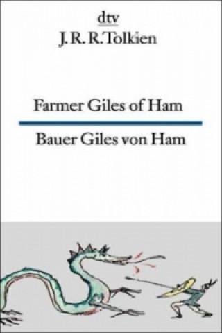 Bauer Giles von Ham. Farmer Giles of Ham