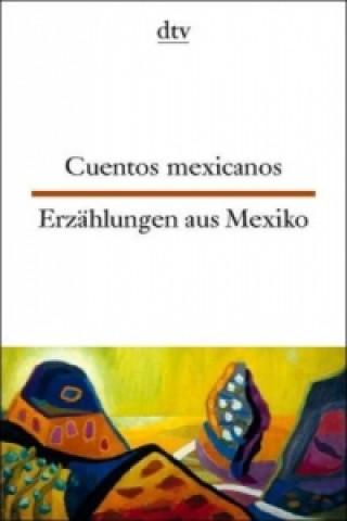 Erzählungen aus Mexiko. Cuentos mexicanos