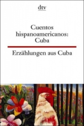 Erzählungen aus Kuba. Cuentos hispanoamericanos, Cuba