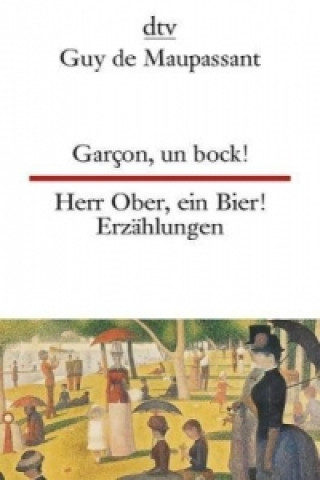 Garcon, un bock!. Herr Ober, ein Bier!