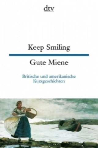 Gute Miene . Keep Smiling