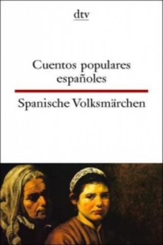 Spanische Volksmärchen. Cuentos populares espanoles