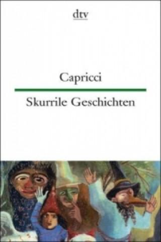 Capricci. Skurrile Geschichten italienischer Autoren
