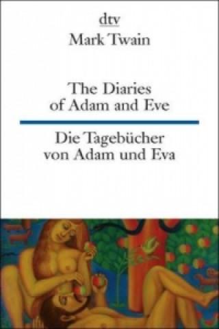 The Diaries of Adam and Eve / Die Tagebücher von Adam und Eva