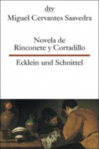 Novela de Rinconete y Cortadillo. Ecklein und Schnittel