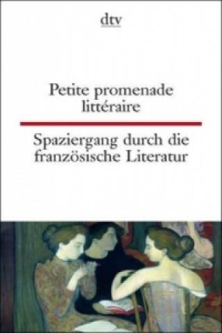 Petite promenade littéraire. Spaziergang durch die französische Literatur