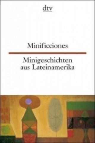 Minificciones. Minigeschichten aus Lateinamerika