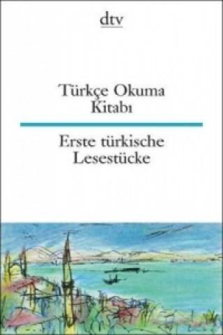 Türkçe Okuma Kitabi. Erste türkische Lesestücke