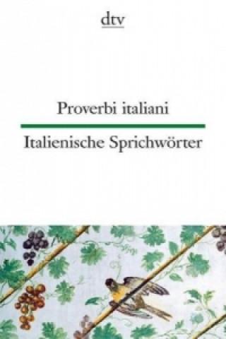 Proverbi italiani. Italienische Sprichwörter