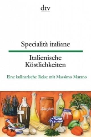 Specialit? italiane. Italienische Köstlichkeiten