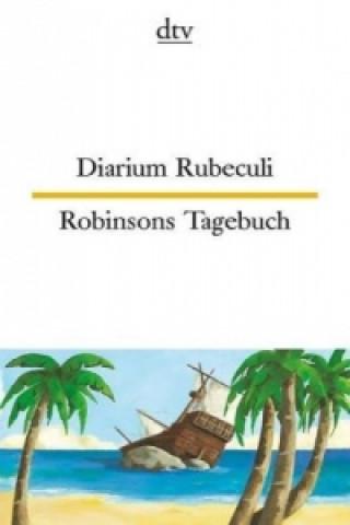 Diarium Rubeculi. Robinsons Tagebuch