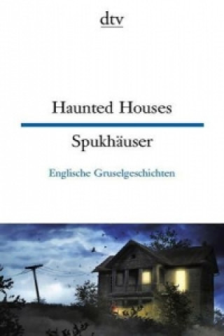 Haunted Houses. Spukhäuser