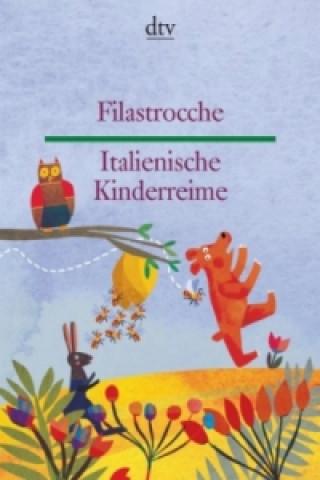 Italienische Kinderreime. Filastrocche