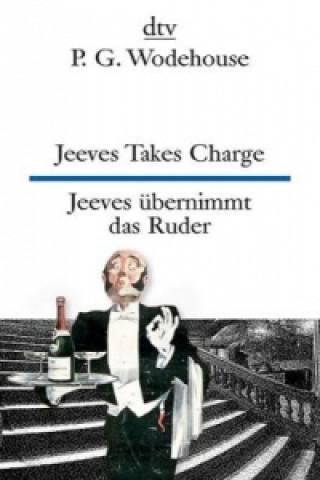 Jeeves Takes Charge. Jeeves übernimmt das Ruder