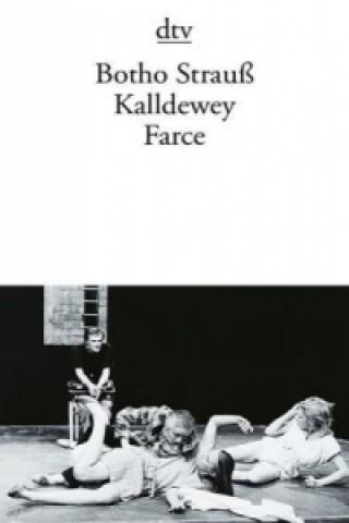 Kalldewey Farce